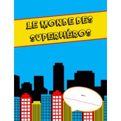 Superhéros (texte descriptif)