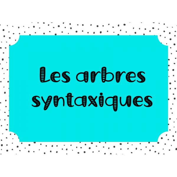 Arbres syntaxiques (aide-mémoire)