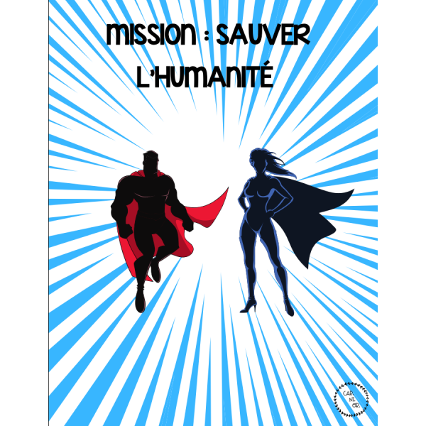 Mission : Sauver l'humanité