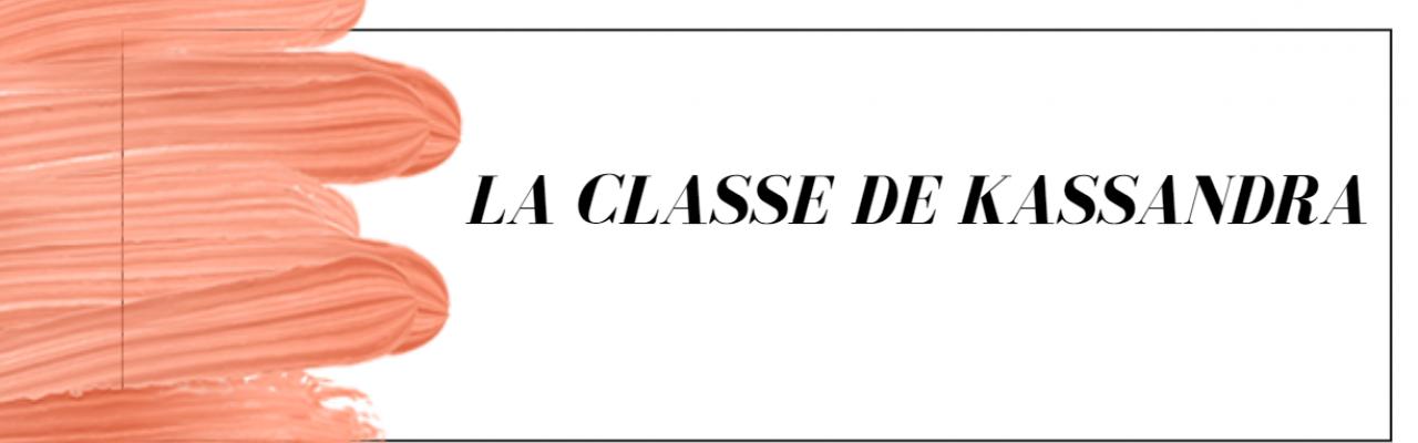 La classe de Kassandra