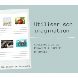 Utiliser son imagination _ construction de phrases