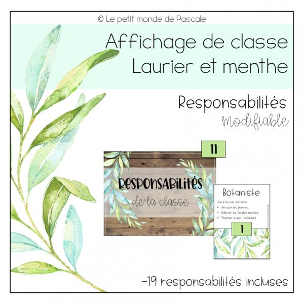 Laurier et menthe - Responsabilités
