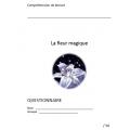 Compréhension de lecture / La fleur magique