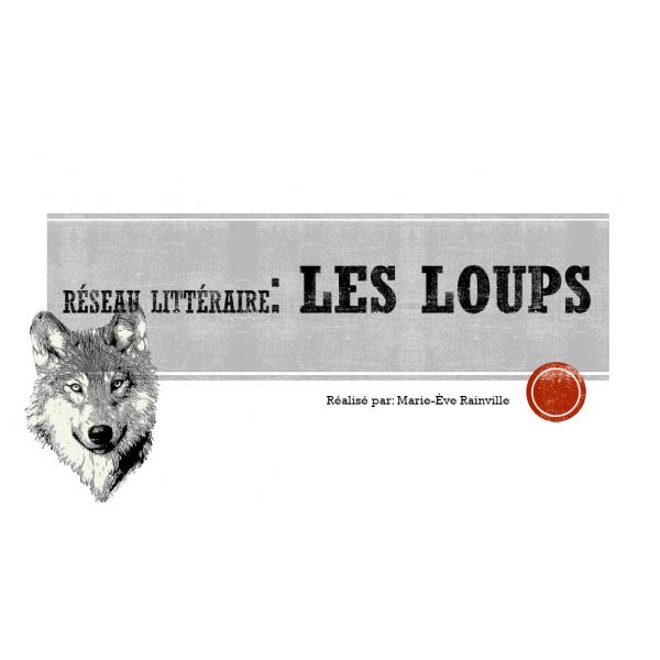 Réseau littéraire loups (2e cycle)