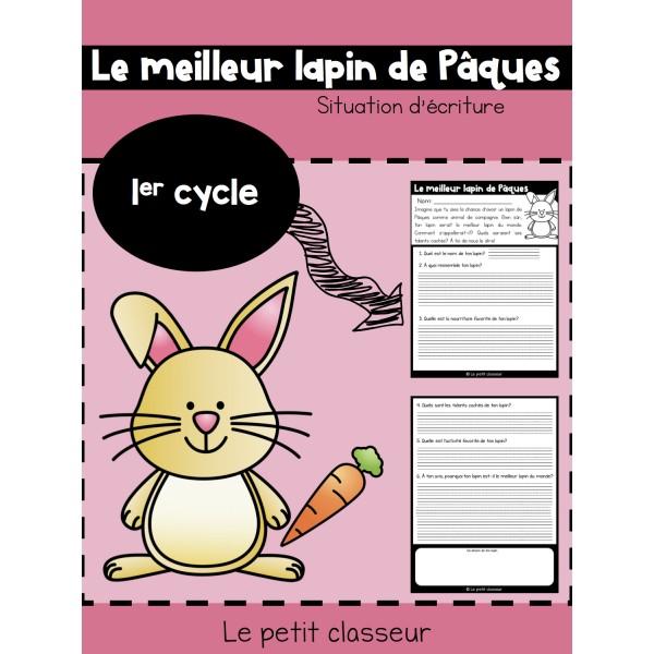 Situation d'écriture - Le meilleur lapin de Pâques