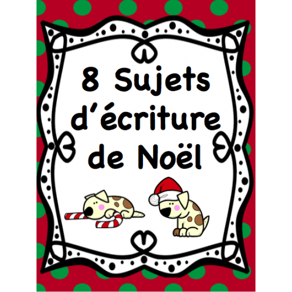 Sujets d'écriture de Noël