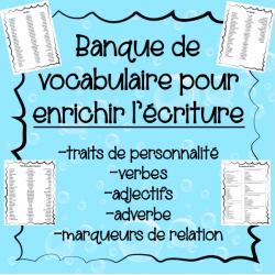 Vocabulaire pour enrichir l'écriture