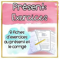 Le présent - 8 Fiches d'exercices