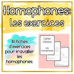 Homophones - Fiches d'exercices