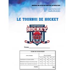 Résoudre 5e année CD1 - le tournoi de hockey