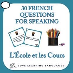 French Speaking Prompts - L'École et le Cours
