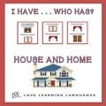 I have ... Who has? ESL house activity