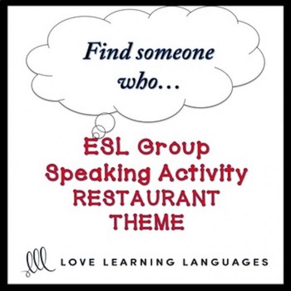 Restaurants ESL Group Activity Find someone who