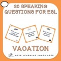 ESL vacation conversation starters
