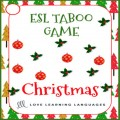 Christmas - Taboo Speaking Game in English