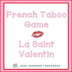 French Valentine's Day Taboo Game