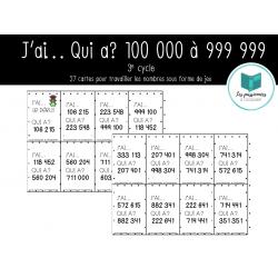 J'ai... qui a ? 100 000 à 999 999