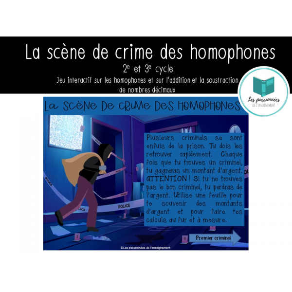 La scène de crime des homophones