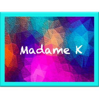 MadameK