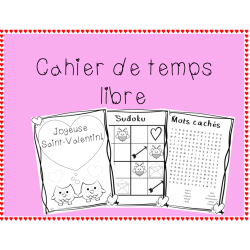 Cahier de temps libre (Saint-Valentin)