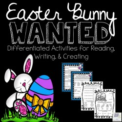 Easter Bunny Wanted Literacy Unit