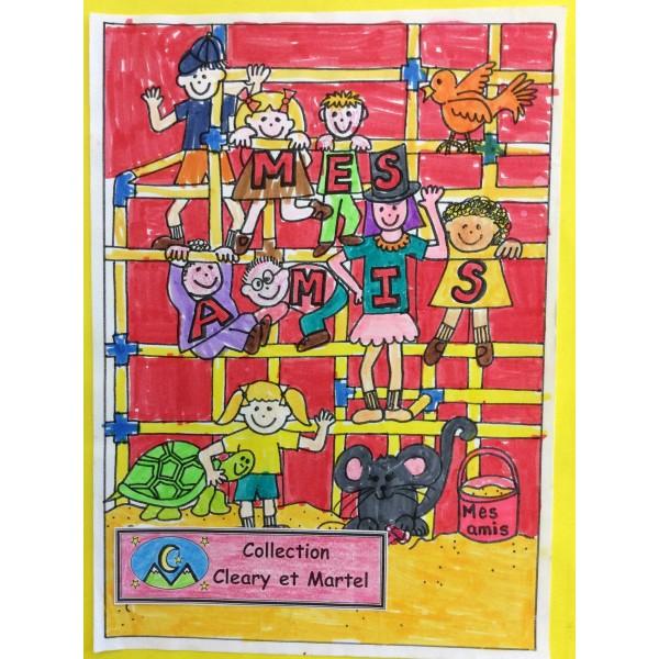 Mes amis-Cahier d'élève - 1ère/2e années
