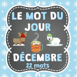 Le mot du jour - décembre (Hiver et Noël)