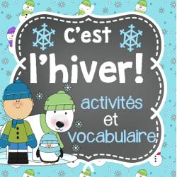 C'est l'hiver! (10 activités et vocabulaire)