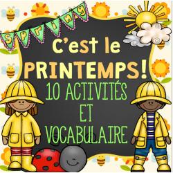 LE PRINTEMPS - 10 ACTIVITÉS ET VOCABULAIRE