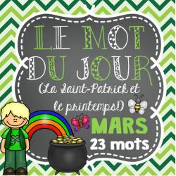 LE MOT DU JOUR (MARS - LA SAINT-PATRICK)