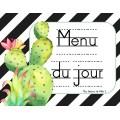 """Menu du Jour """"Cactus"""" 1er cycle"""