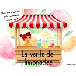 La vente de limonades - Atelier nombres décimaux