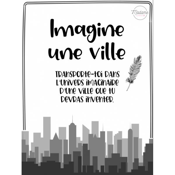 Situation d'écriture - Imagine une ville