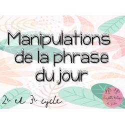Manipulations de la phrase du jour