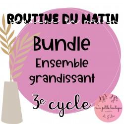 BUNDLE Routine du matin 3E CYCLE