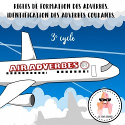 Air Adverbes - Adverbes - 3e cycle