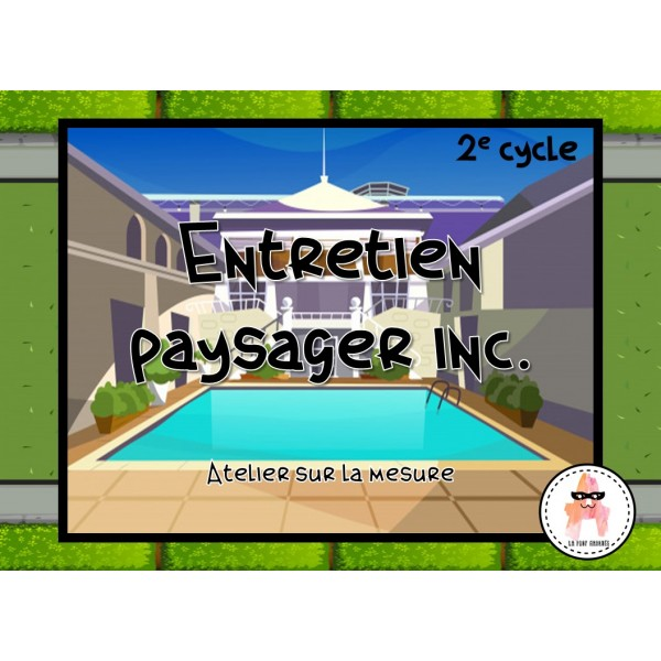 Entretien paysager inc. - Aire - 2e cycle