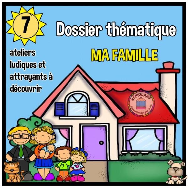 LA FAMILLE ~ Dossier d'activités
