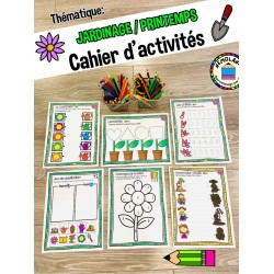 Cahier d'activités PRINTEMPS / JARDINAGE