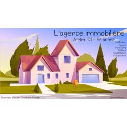Atelier C1 5e année L'agence immobilière