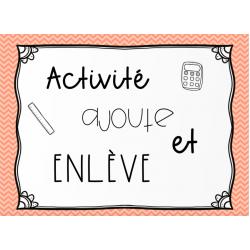 Activité : Ajoute - Enlève