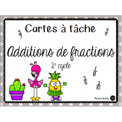 Cartes à tâche - additions de fractions