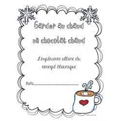 Expérience du chocolat chaud - isolation