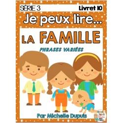Je peux lire - LA FAMILLE - Série 3