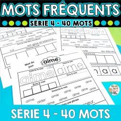 MOTS FRÉQUENTS - SÉRIE 4