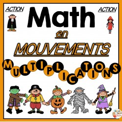MATH en MOUVEMENTS - HALLOWEEN ET MULTIPLICATIONS