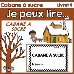 Je peux lire SÉRIE 3 - CABANE À SUCRE
