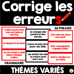 Grammaire - Corriger les erreurs (thèmes variés)