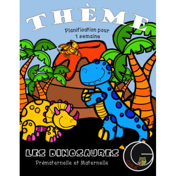 Thème Les Dinosaures