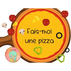 FAIS-MOI UNE PIZZA!